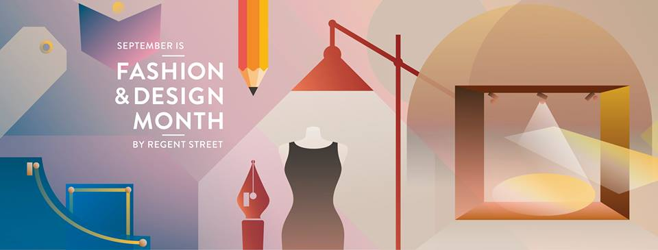 FASHION & DESIGN MONTH RETURNS TO REGENT STREET